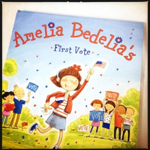 Cover of new book Amelia Bedelia's First Vote fun children's book PagingSupermom.com #ameliabedelia #vote