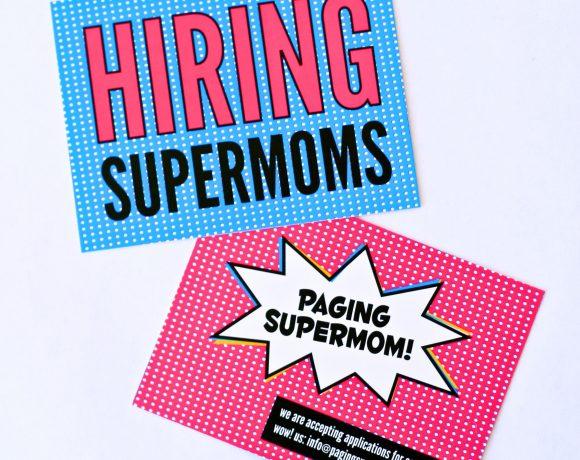 Now Hiring Supermoms!