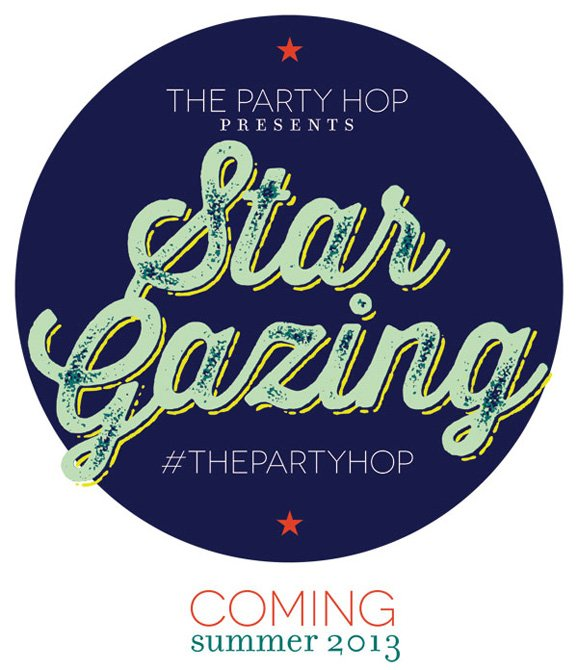 The Party Hop - Star Gazing Party for Summer 2013