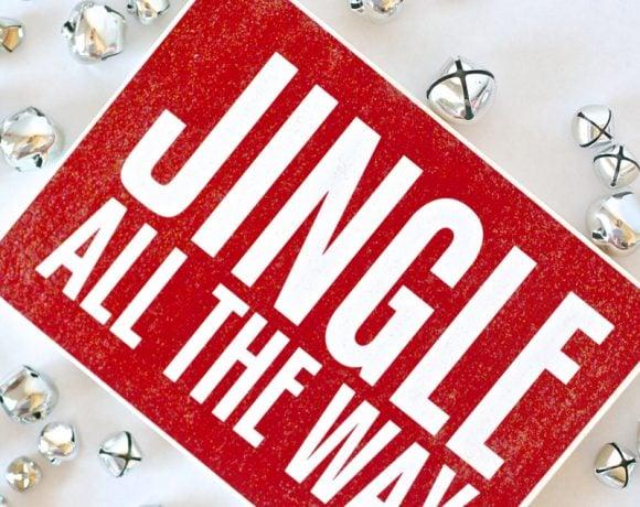 """Mod Podge """"Jingle All the Way"""" Sign + Gift"""