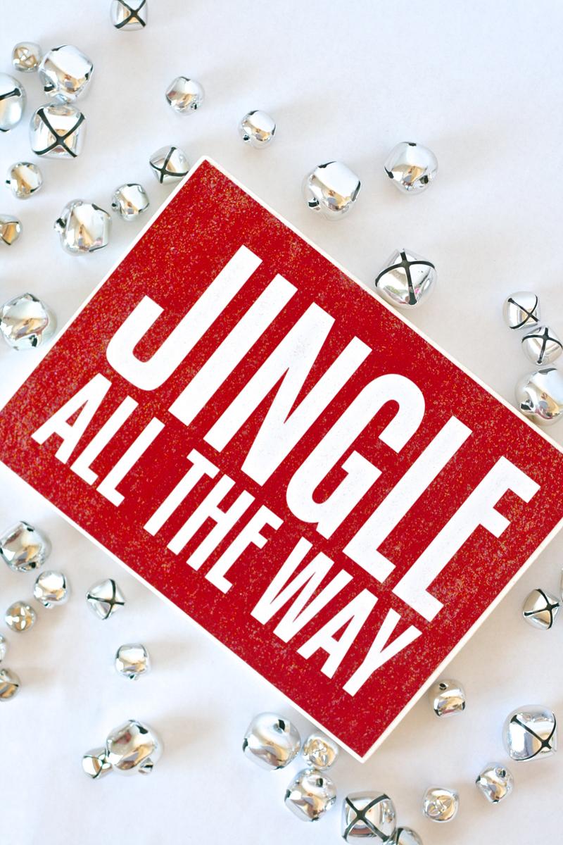 Jingle All the Way free printable Mod Podge Sign at PagingSupermom.com