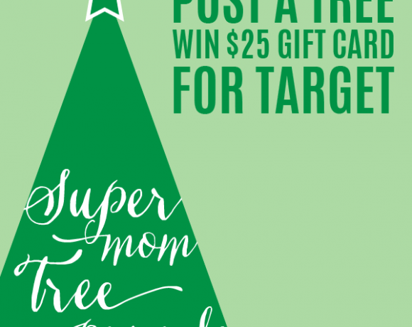 Supermom Tree Parade & Win $25 to Target