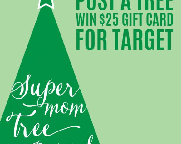 Supermom Tree Parade & Win $25 to Target