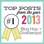 2013 Top Posts +  Over $800 in Giveaways!