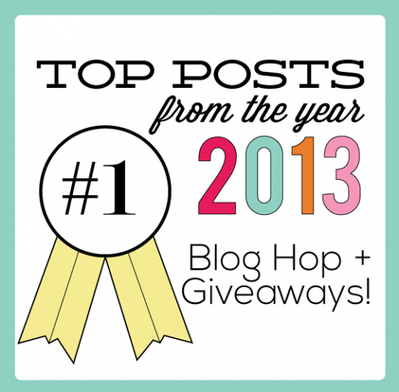 Top Posts of the Year Blog Hop + $800 of gift card giveaways!!