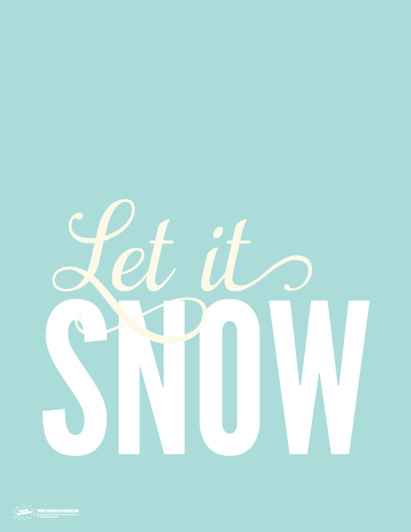 Let it snow free printable sign paging supermom let it snow free printable sign pronofoot35fo Image collections