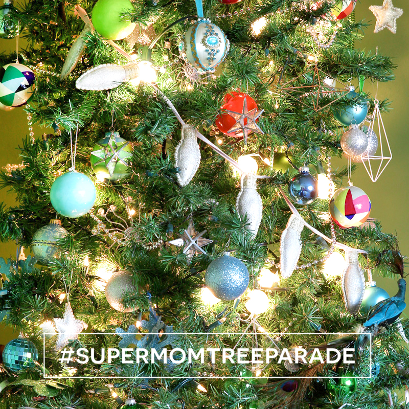 Share your tree with tag #SupermomTreeParade and join in on the fun! #ChristmasTree