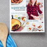 See Inside Rachel Hollis Upscale Downhome Cookbook via @PagingSupermom