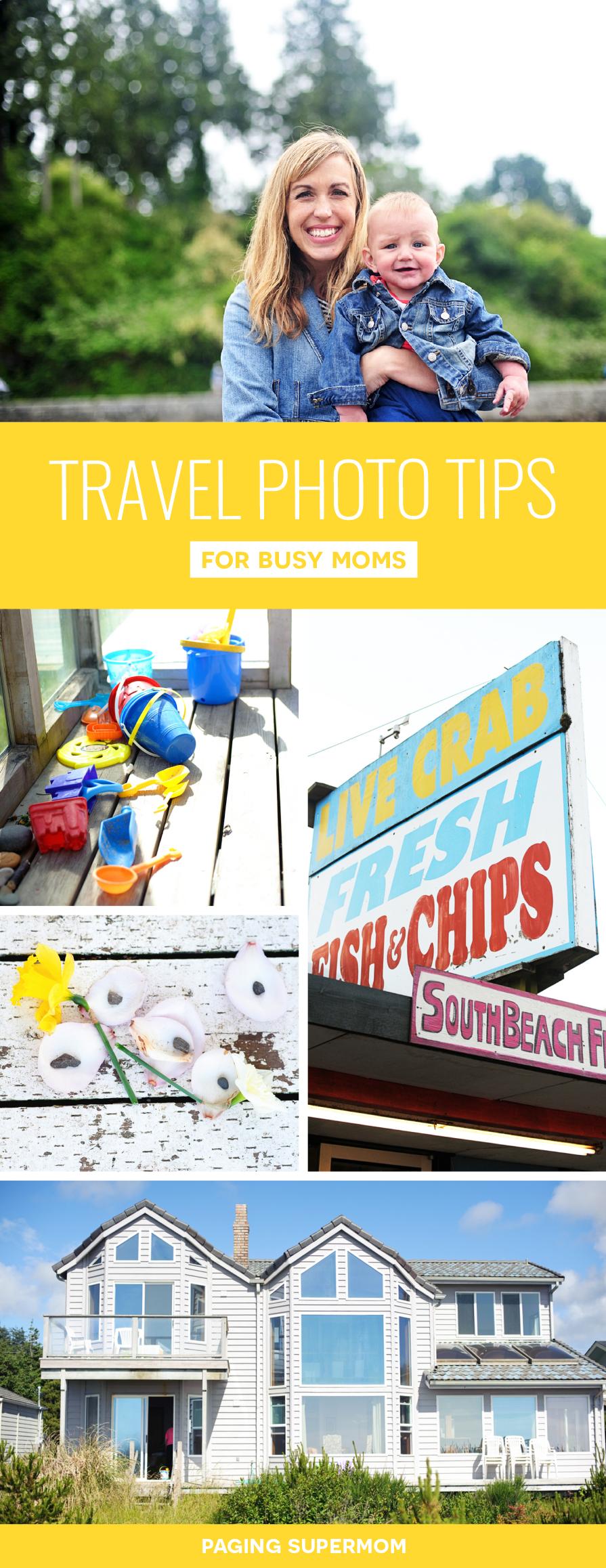 Travel Photo Tips for Busy Moms via @PagingSupermom