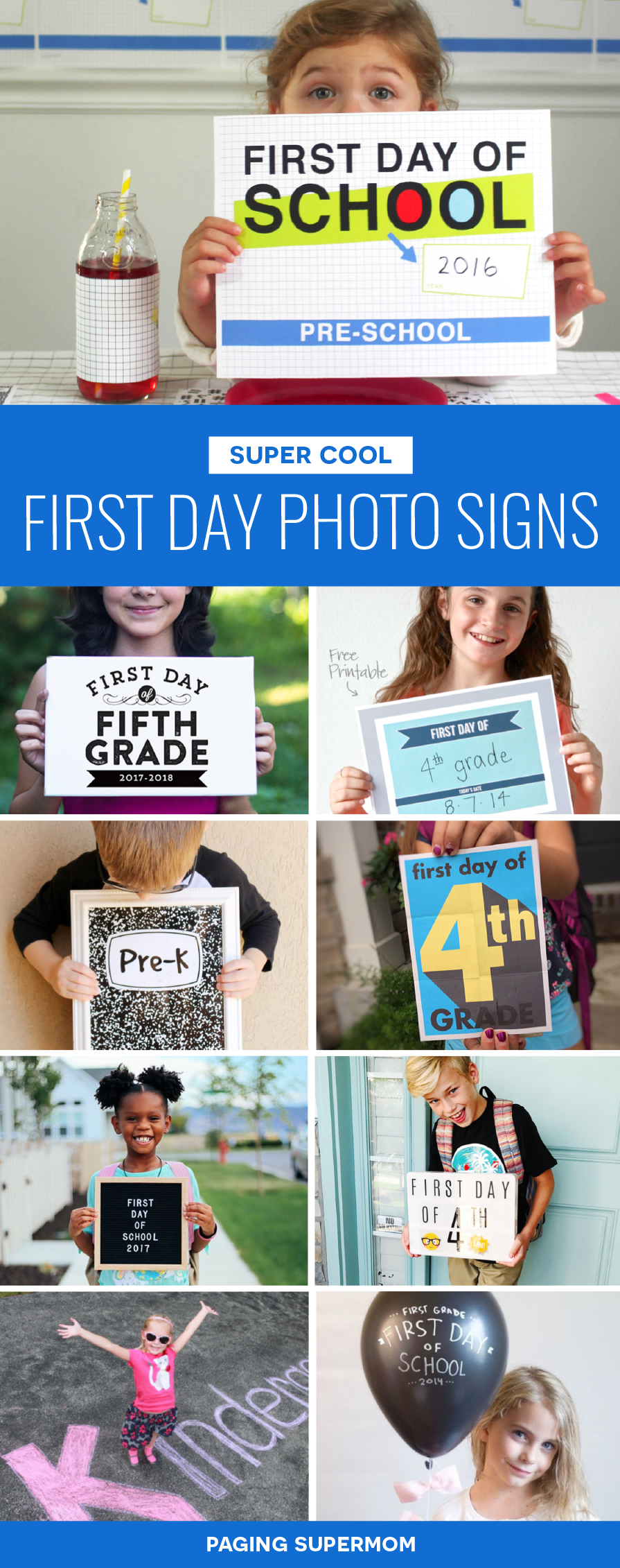 The coolest First Day of School Photo Signs including lots of FREE printables via @PagingSupermom