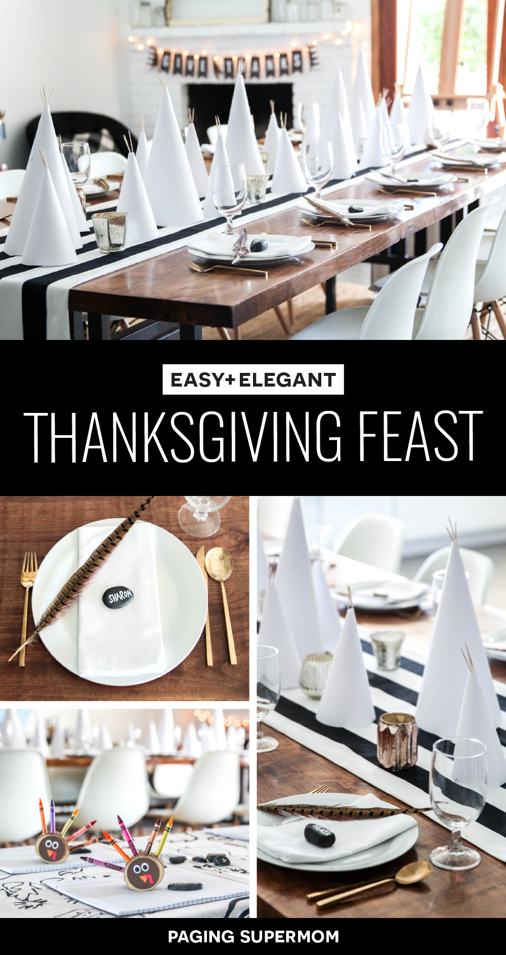 "Simple and Elegant Thanksgiving Table Ideas - love the easy paper teepees and FREE printable ""Give Thanks"" banner from @PagingSupermom"