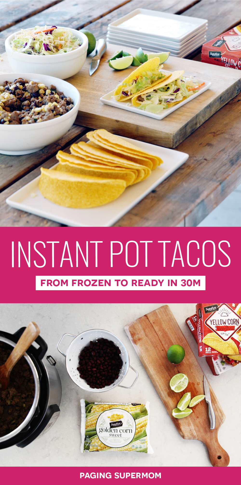 Instant Pot Taco Recipe - go from frozen to ready to eat in less than 30 minutes!